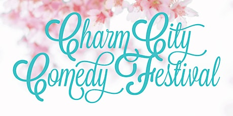 7:00 PM Sun May 3rd - 2020 Charm City Comedy Festival tickets