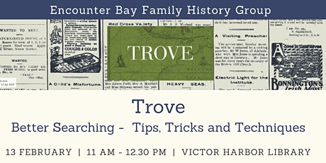 Encounter Bay Family History Group - Trove Workshop tickets