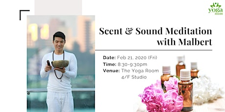 Scent & Sound Meditation with Malbert tickets