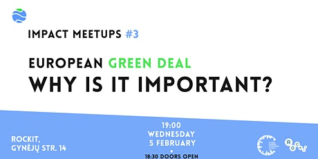 Impact Meetups #3 European Green Deal Why Is It Important? tickets