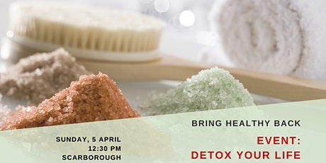 DETOX YOUR LIFE - Sunday 5 April tickets