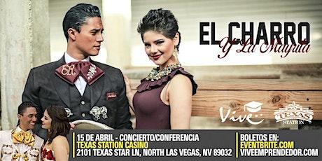 April 15 - Las Vegas - El Charro y La Mayrita boletos