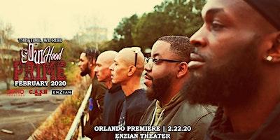 SoulHood: Prime [ Orlando Premiere ]