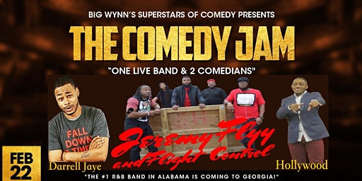 THE COMEDY JAM  - Tix  Still Available Call (478) 397-6428