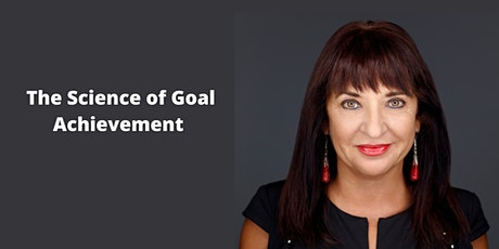 The Science of Goal Achievement - Bob Proctor Seminar with Liliana tickets
