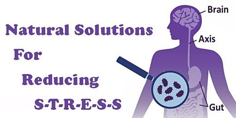 Natural Solutions for Reducing Stress (Seattle, WA) tickets