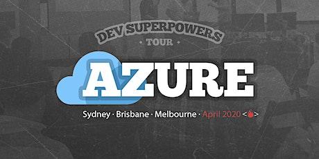 Azure Superpowers Tour - Melbourne tickets