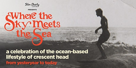 Where the Sky Meets the Sea - Opening Night tickets