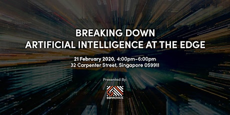 Breaking Down Artificial Intelligence at the Edge tickets