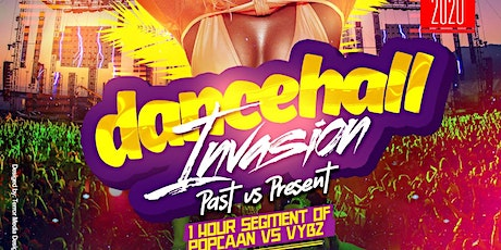 Dancehall Invasion Past Vs Present 2020 | Downtown Toronto | Fri Jan 24th tickets
