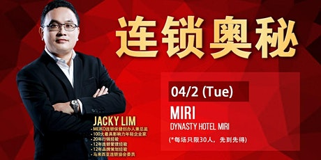 Jacky Lim 连锁奥秘 连锁达人(Miri) tickets