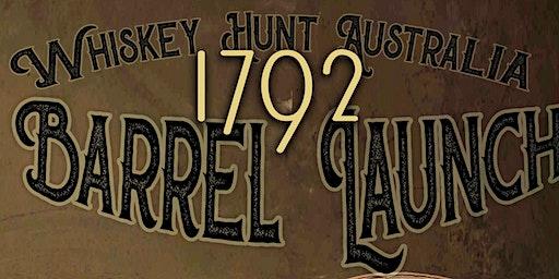 1792 Barrel Launch - With Whiskey Hunt Australia
