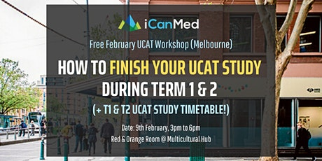 Free UCAT Workshop (MELB): How to Finish Your UCAT Study During Term 1 & 2 (+ recommended timeline!) tickets