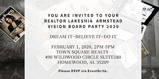 Your Realtor Lakeshia Armstead Vision Board Party 2020