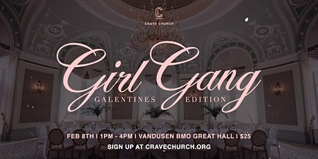 Crave Church Girl Gang Presents Galentines tickets