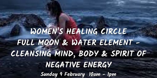 Women's Healing Circle -  Full Moon & Water Element for Healing & Flow