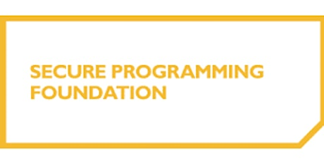 Secure Programming Foundation 2 Days Virtual Live Training in Hamilton City tickets