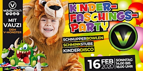 Kinderfaschingsparty im V-Club Villach Tickets