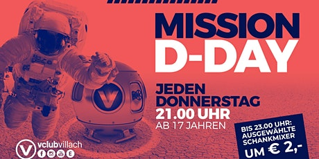 "Mission ""D-DAY"" - So geht Party am Donnerstag Tickets"