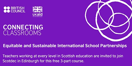 Equitable and Sustainable International School Partnerships (Edinburgh) tickets