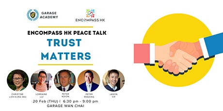 Encompass HK Peace Talk - Trust Matters tickets