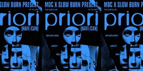MDC X Slow Burn - Priori [CAN] tickets