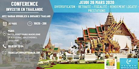 Conférence Investir en Thaïlande - Paris le 26 Mars billets