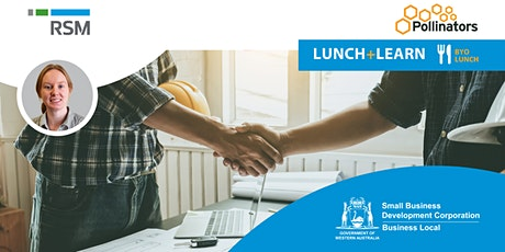 Lunch+Learn: Contractor Vs Employee - Know the Difference (Geraldton) tickets
