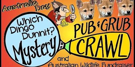 Australia Day 'Which Dingo Dunnit?' Mystery Pub & Grub Crawl tickets