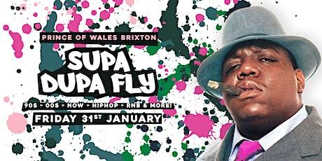 Supa Dupa Fly x Brixton  tickets