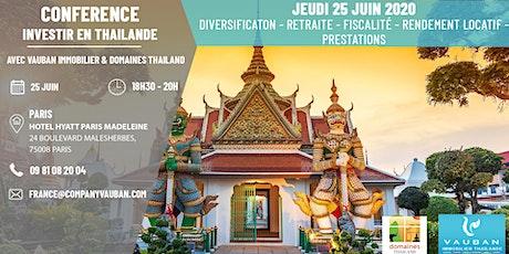 Conférence Investir en Thaïlande - Paris le 25 Juin billets