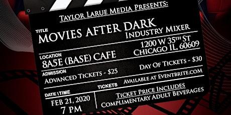 Taylor Larue Media - Movies After Dark -- INDUSTRY MIXER tickets