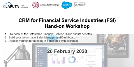 CRM for Financial Service Industries (FSI) Hand-on Workshop tickets