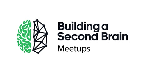 #3 Second Brain Meetup - London tickets