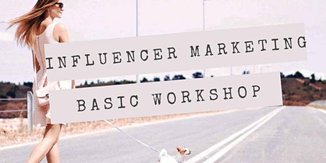 Influencer Marketing Workshop Tickets