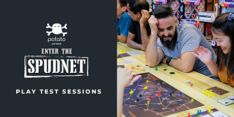 Potato Pirates: Enter The Spudnet - Playtest Sessions tickets