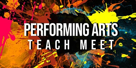 Performing Arts TeachMeet 2020 tickets