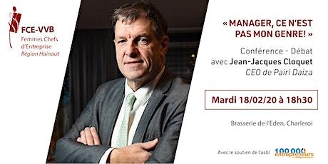 """Entretien avec Jean-Jacques Cloquet: """"Manager, ce n'est pas mon Genre !"""" billets"""