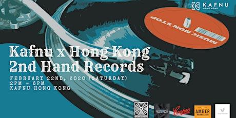 Kafnu x Hong Kong 2nd Hand Records tickets
