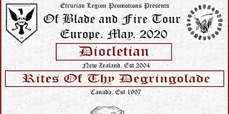 Diocletian (New Zealand) + Rites of thy Degringolade (Canada) + 1 tickets