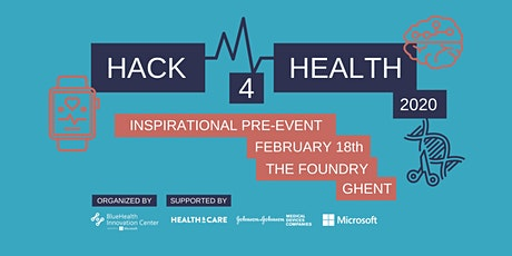 Hack4Health Inspirational pre-event Ghent tickets