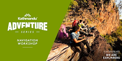 Adventure Series: Navigation Workshop // MELB