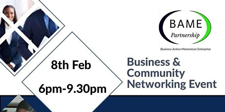 BAME Business and Community Networking Event - February 2020 tickets