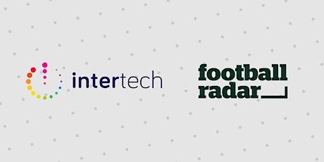 Intertech @ Football Radar tickets