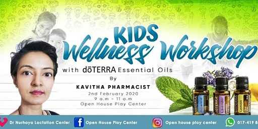 Kids Wellness Workshop with doTERRA by Kavitha, Pharmacist
