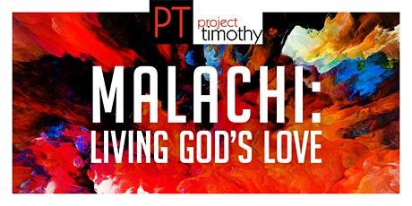 Project Timothy | Expository Preaching Conference with Paul Clarke - Malachi: Living God's Love tickets