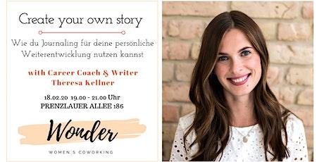 Create your own story - Journaling für deine persönliche Weiterentwicklung tickets