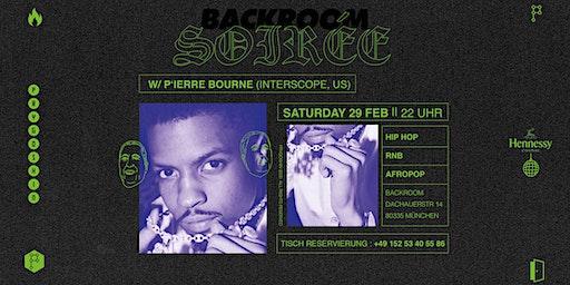 Backroom Soirée Party w/ P'ierre Bourne