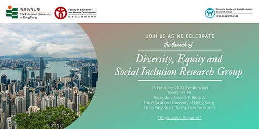 [EdUHK Launch Event] Diversity, Equity and Social Inclusion Research Group
