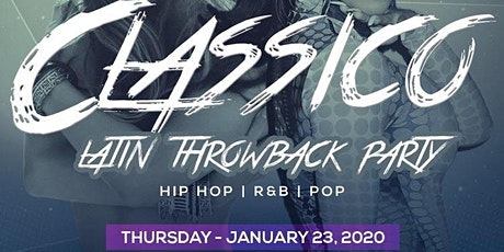 CLASSICO _ The Latin Hip Hop ThrowBack Party | JLO VS CARDI B tickets